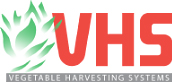 VHS Vegetable Harvesting Systems